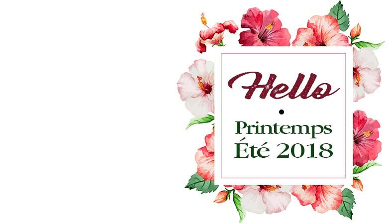 Collection Printemps Été 2018